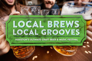 Local Brews Local Grooves Craft Beer Festival House of Blues Houston