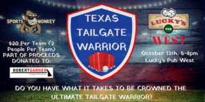 Texas-Tailgate-Warrior-Luckys-Pub-West