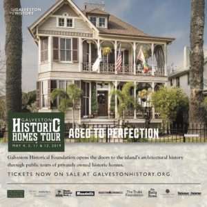 45th Annual Galveston Historic Homes Tour 2019