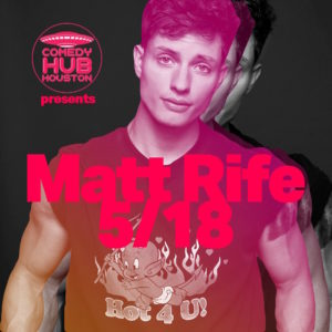 Matt-Rife-Comedy-Hub-Houston